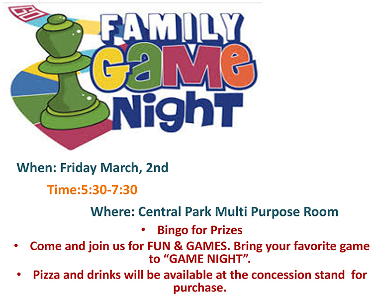 Family Game Night Friday March 2nd 5 30-7 30PM