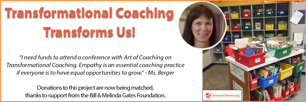 DonorsChoose Transformational Coaching Transforms Us!