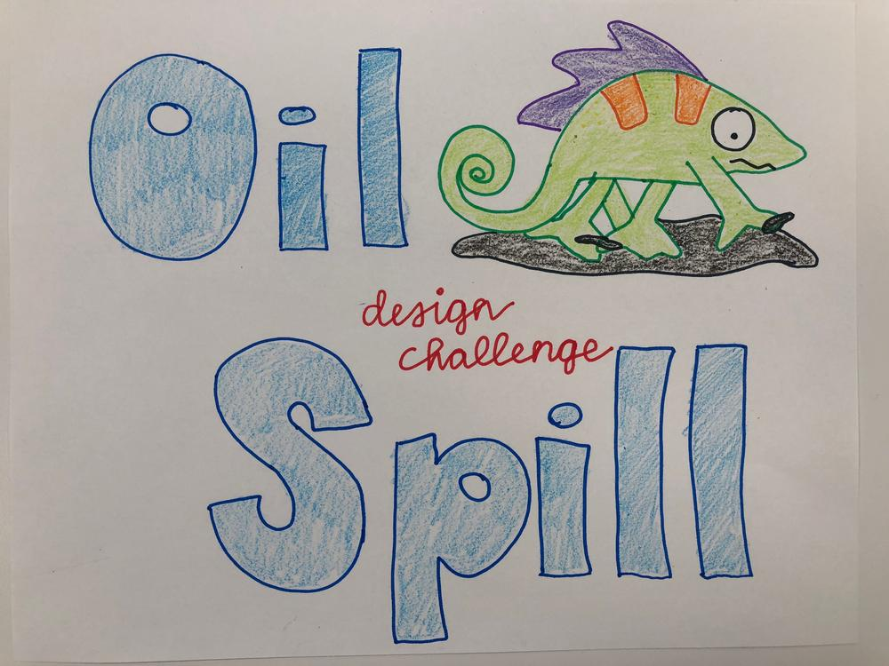Oil Spill Design Challenge