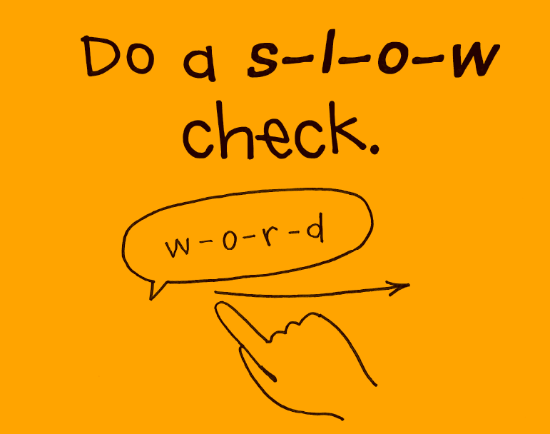 readers solve tricky words by saying words slowly